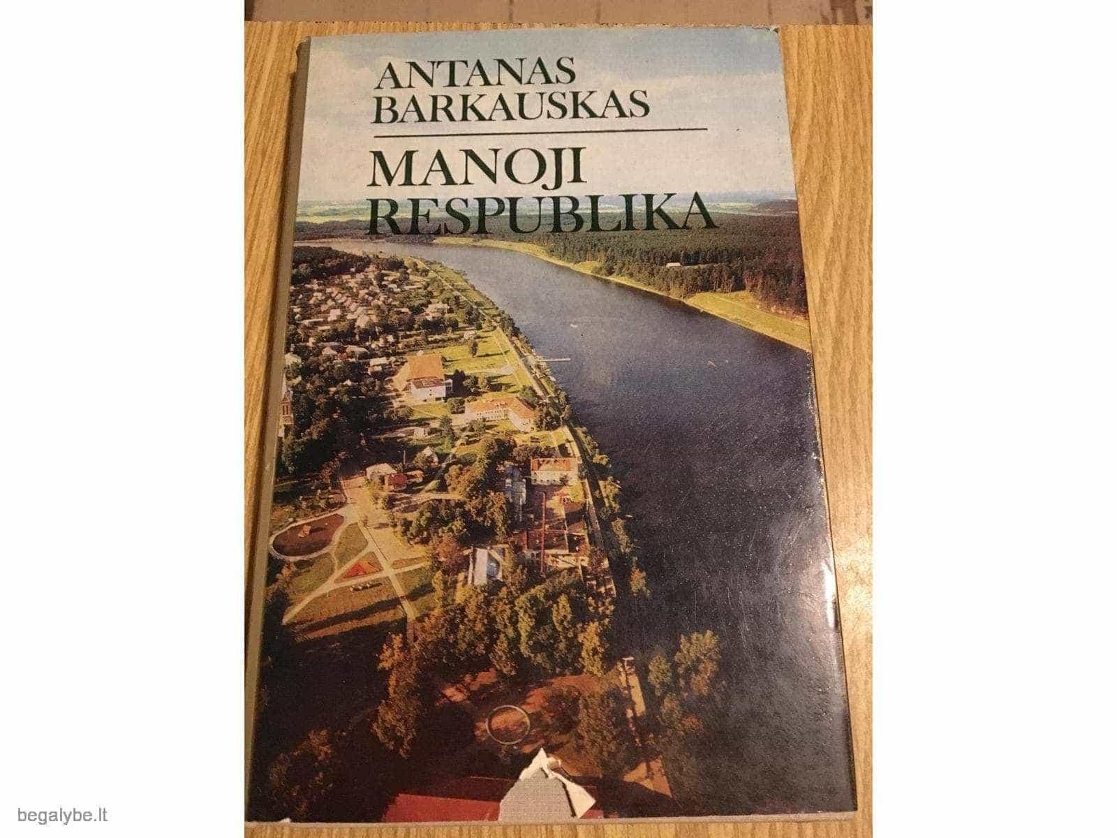 Antanas Barkauskas - Manoji respublika