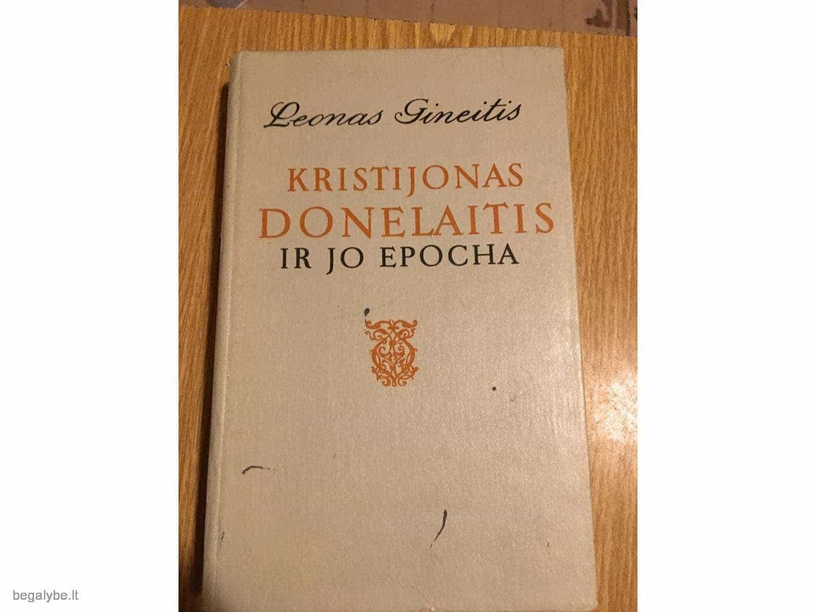 Leonas  Gineitis  - Kristijonas Donelaitis ir jo epocha